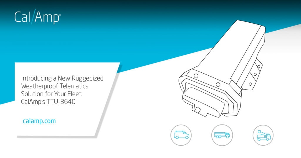introducing a new ruggedized weatherproof telematics solution for rh calamp com